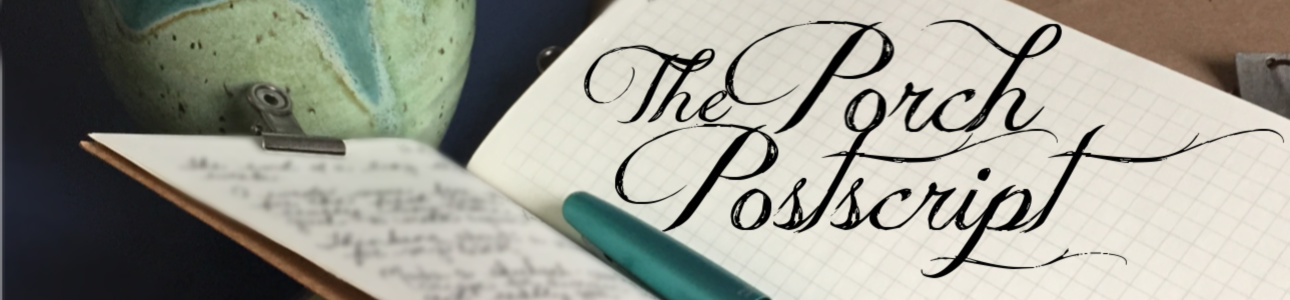 The Porch Postscript