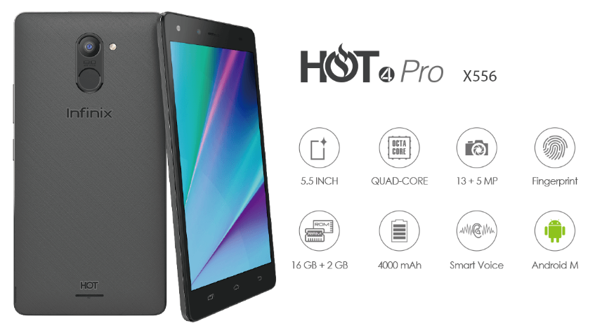 Infinix Hot 4 Pro X556 Key Features, Specs, Pros and Cons