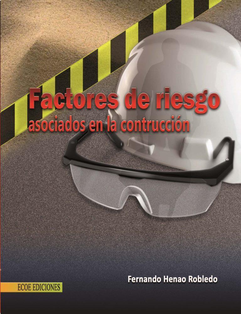 Factores de riesgo asociados en la construcción
