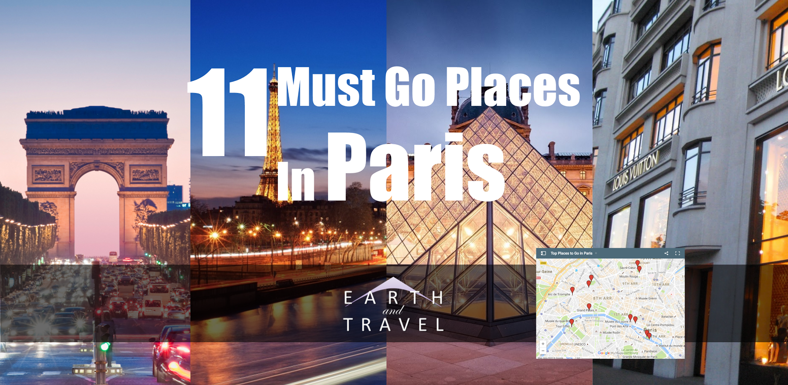 Must See Places In Paris With Map Earth And Travel - What to see in paris map