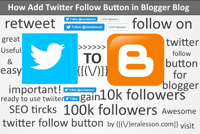 How to Add Twitter follow button In Blogger Blog