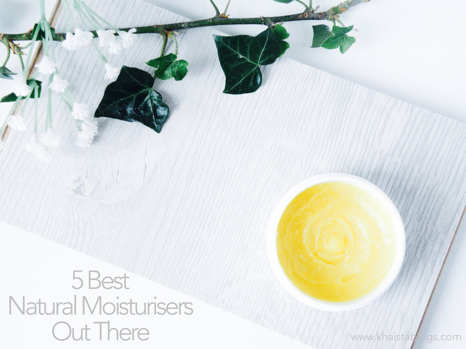 5 best natural moisturisers out there