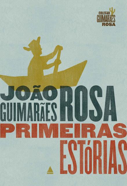 Primeiras Estórias Edição 17 João Guimarães Rosa