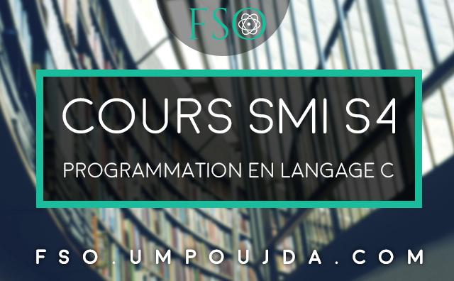 "SMI S4 : Cours ""Programmation en Langage C"""