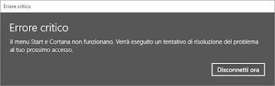 errore critico menu avvio cortana - Procedure di risoluzione problemi Cortana in Windows 10