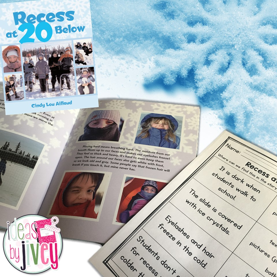 Start the lesson by reading the book, Recess at 20 Below.