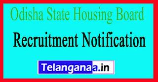 Odisha State Housing Board OSHB Recruitment Notification 2017