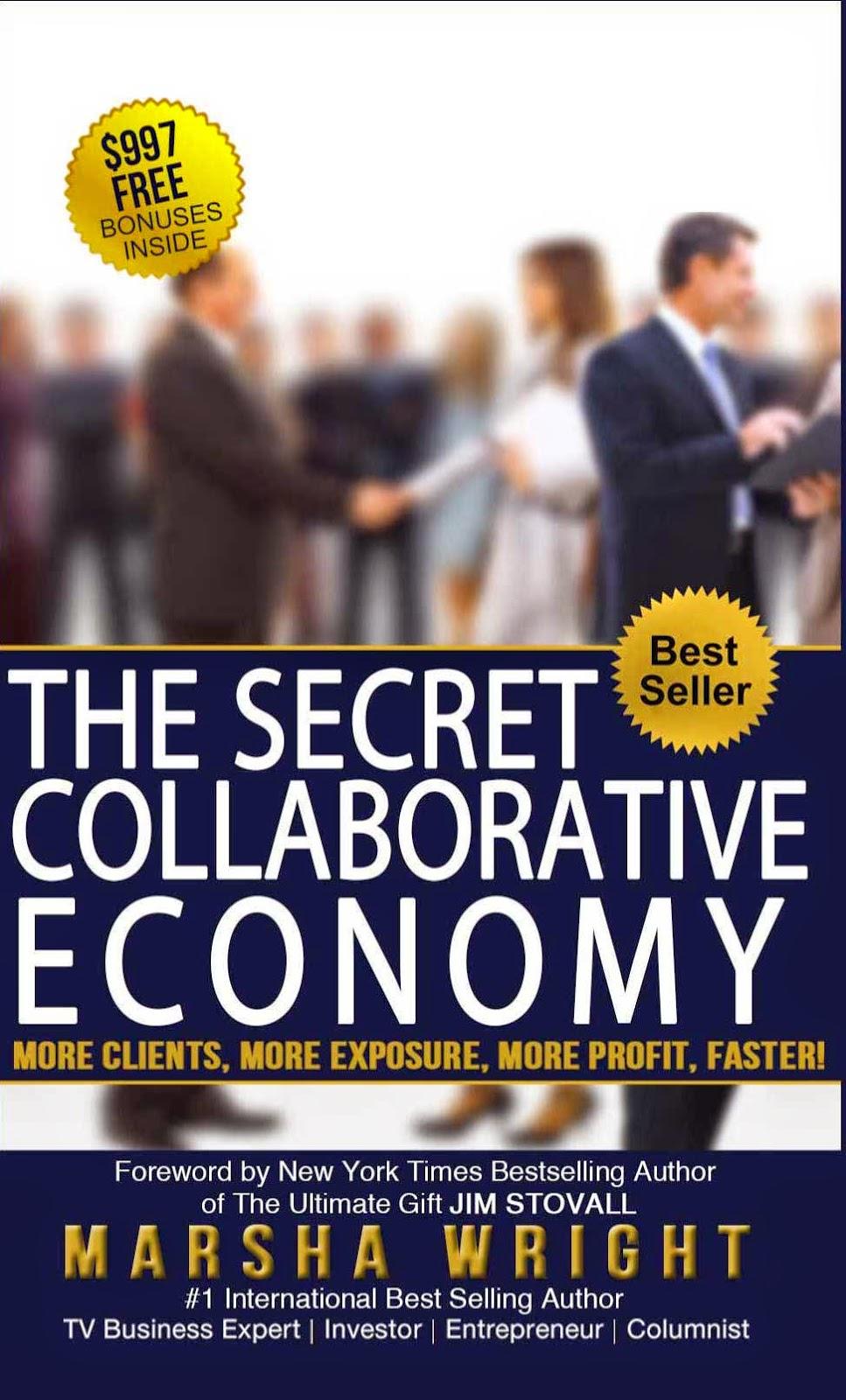 Cosas sobre las que me gustaría que reflexionaran los políticos actuales: The Secret Collaborative Economy