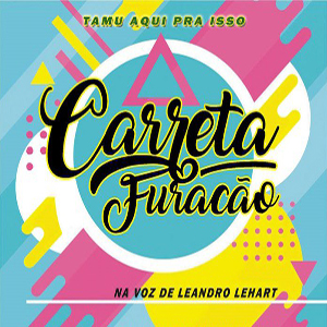 Baixar Leandro Lehart – CD Carreta Furacão (2017)