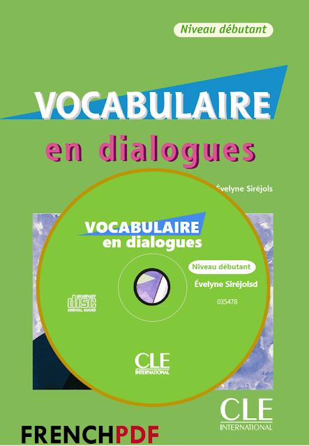 Vocabulaire en dialogues Niveau débutant pdf + CD audio