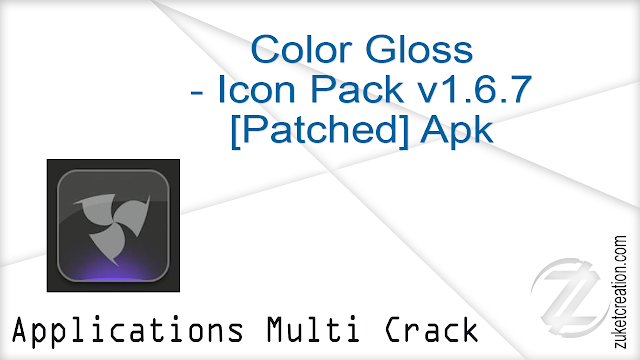 Color Gloss – Icon Pack v1.6.7 [Patched] Apk   |    27.4 MB