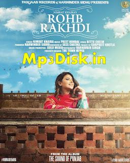 Rohab Rakhdi Nimrat Khaira Mp3 Download