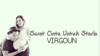 Lirik Dan Kunci Gitar Lagu Virgoun [Last Child] - Surat Cinta Untuk Starla