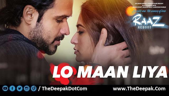 Lo Maan Liya Emraan Hashmi, Kriti Kharbanda, Arijit Singh - Raaz Reboot