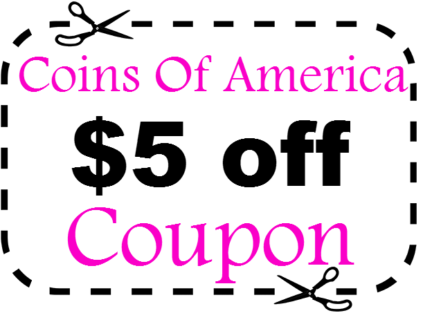 Coins Of America Promo Code $5 off CoinsofAmerica.com Coupon March, April, May, June, July, August 2016 2021