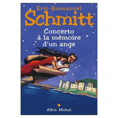 """Concerto à La Mémoire D'un Ange : concerto, mémoire, Livres:, """"Concerto, Mémoire, D'un, Ange"""", Eric-Emmanuel, Schmitt"""