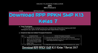 Download RPP PPKN SMP K13 Kelas 7