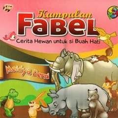 Kumpulan Cerita Fabel Terbaru