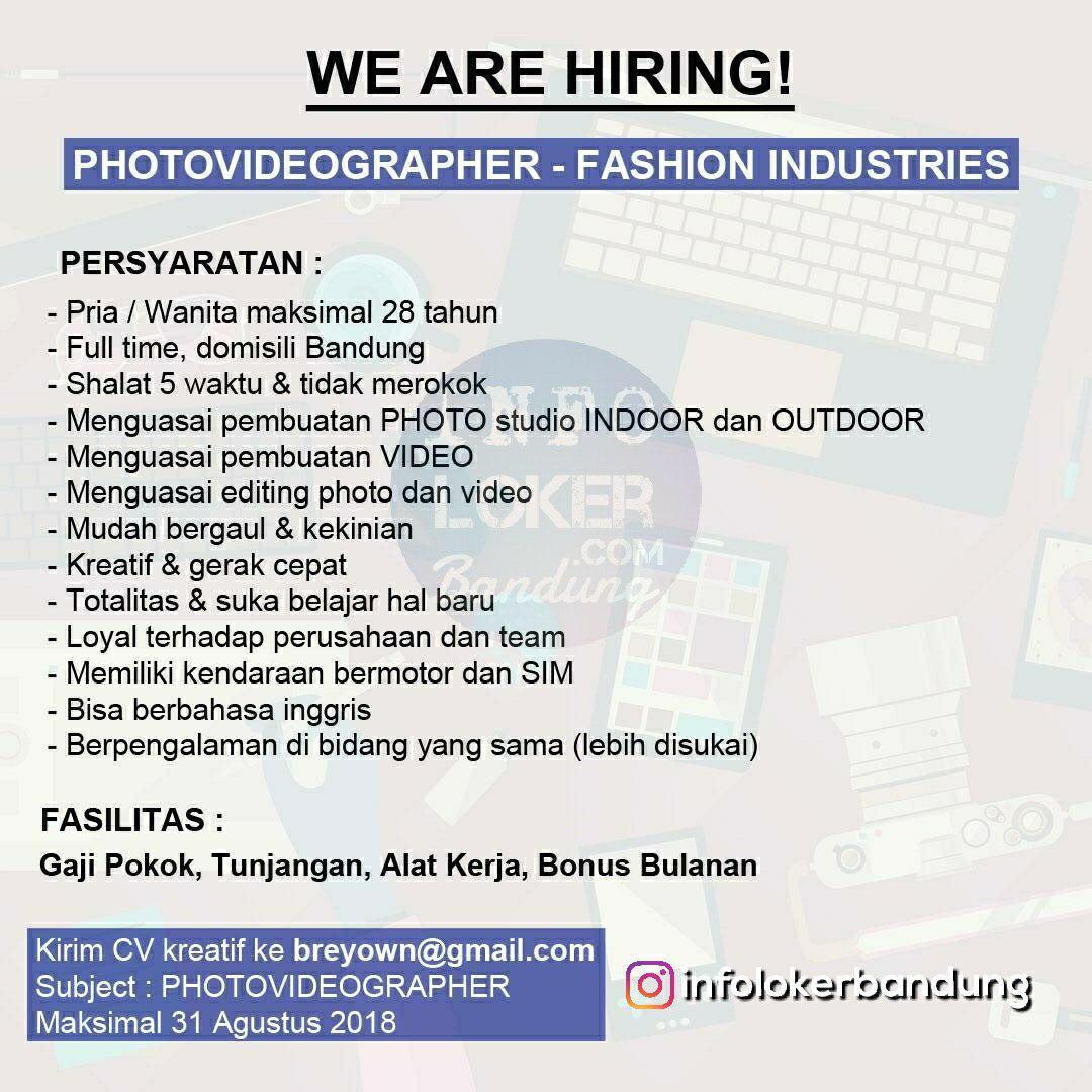 Lowongan Kerja Photovideographer Fashion Industries Bandung Agustus 2018