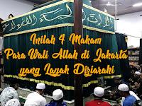 Inilah 4 Makam Para Wali Allah di Jakarta yang Layak Diziarahi