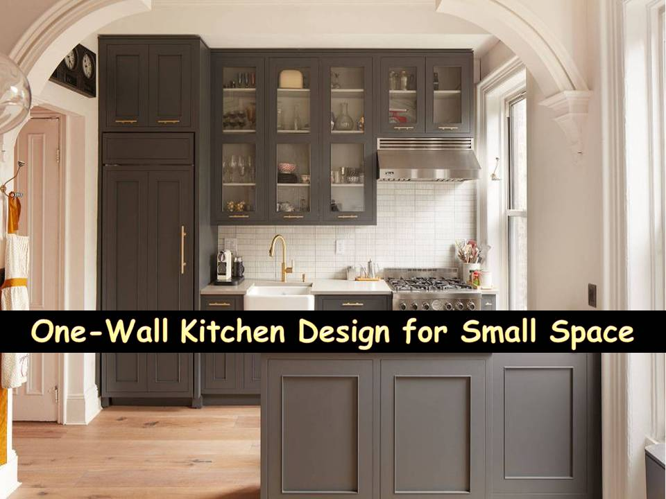 One wall kitchen design for small space bahay ofw for Kitchen design one wall