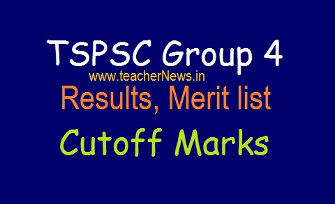 TSPSC Group 4 Results (Merit list) 2019 (Announced) | Selected Candidates List & Cutoff Marks