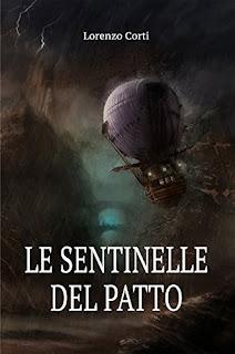 Le Sentinelle Del Patto (La Guerra Dei Continenti Vol. 1) PDF