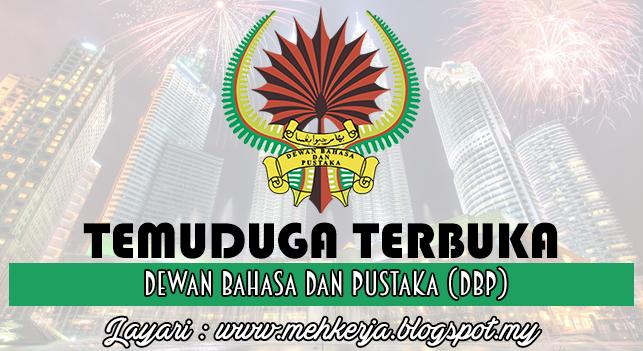 Temuduga Terbuka Terkini 2016 di Dewan Bahasa dan Pustaka (DBP)