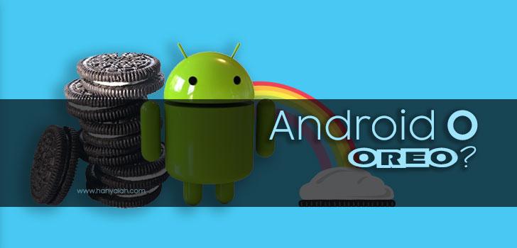Download dan Install Android 8.0 pada Perangkat Android