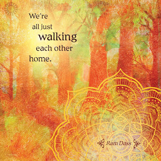 We are all just walking each other home