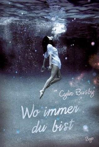 http://lielan-reads.blogspot.de/2014/07/cylin-busby-wo-immer-du-bist.html