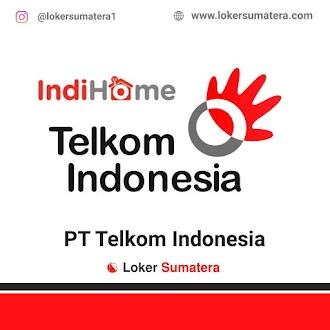 Lowongan Kerja Pekanbaru: PT Telkom Indonesia (Indihome) Juni 2021