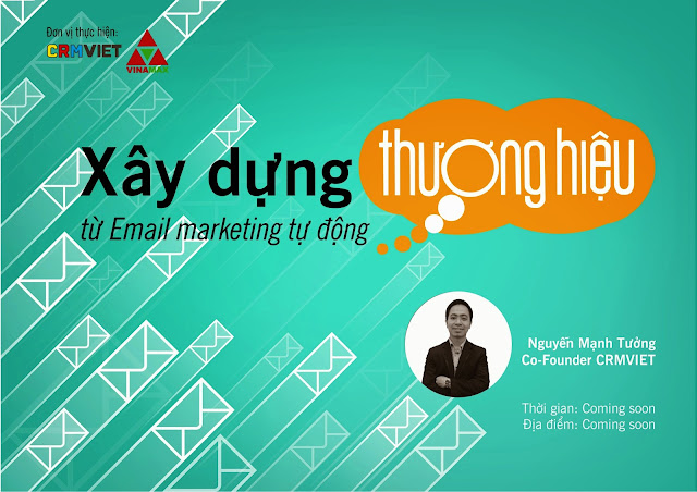 hội thảo xây dựng thương hiệu từ Email Marketing