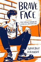 all about Brave Face by Shaun David Hutchinson