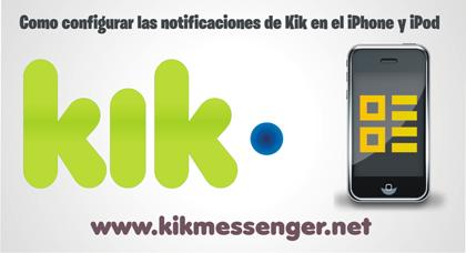 Como configurar las notificaciones de Kik en el iPhone y iPod