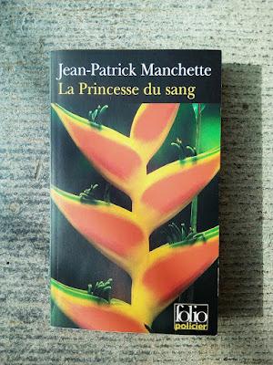 """""""La princesse du sang"""" de Jean-Patrick Manchette (Folio Policier)"""