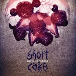 Shorcake [Regular Edition] / GOTCHAROCKA