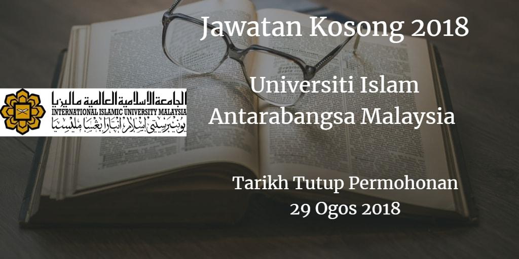 Jawatan Kosong UIAM 29 Ogos 2018