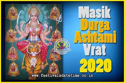 2020 Masik Durgashtami Vrat Date & Time, 2020 Masik Durgashtami Vrat Calendar