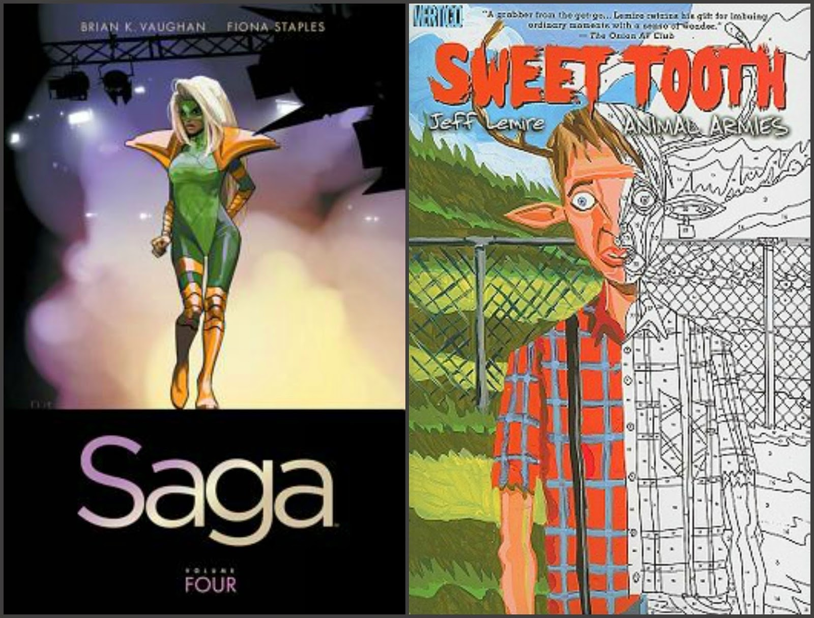 Saga by Brian K. Vaughan; Sweet Tooth by Jeff Lemire