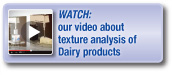 Watch our video about texture analysis of dairy products