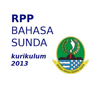 RPP Bahasa Sunda Kurikulum 2013 SMP RPP Kurikulum 2013 Bahasa Sunda SMP RPP Kelas 7,8,9 Bahasa Sunda Kurikulum 2013