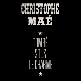 CHRISTOPHE LE GRATUITEMENT MP3 TÉLÉCHARGER MAE TOMBÉ SOUS CHARME