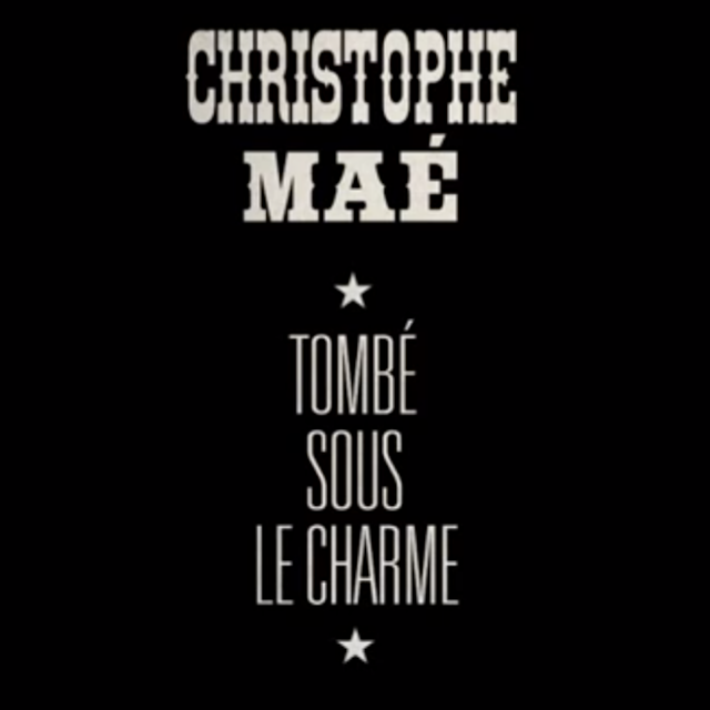 mp3 christophe mae tombe sous le charme