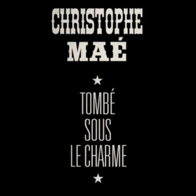 christophe mae tombé sous le charme mp3