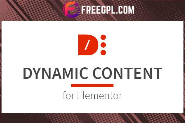 Dynamic Content for Elementor Free Download
