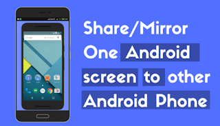 How to Share Android Screen to Another Android Screen