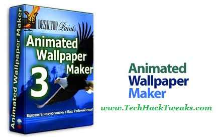 Animated Wallpaper Maker Latest Version with Crack & Serial Key