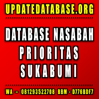 Jual Database Nasabah Prioritas Sukabumi