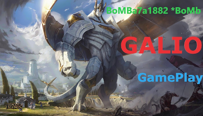 BoMBa7a1882 *BoMb Gameplay with Galio - League of Legends | LoL